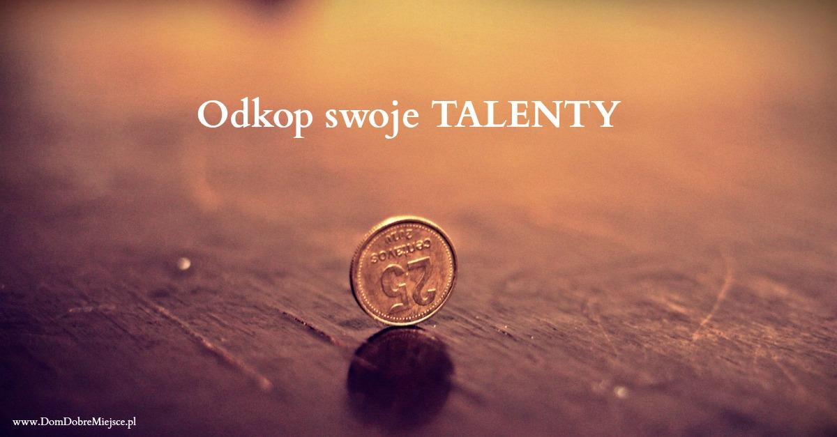 Odkop swoje talenty