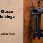 Klucze do bloga